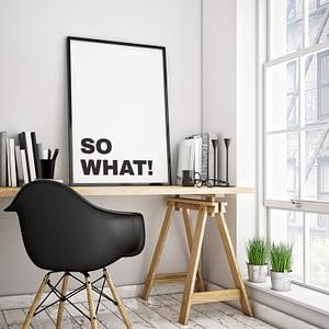 So What Typografie Poster - Tekst Wanddecoratie