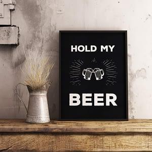 Hold My Beer Tekst Poster - Typografie Wanddecoratie